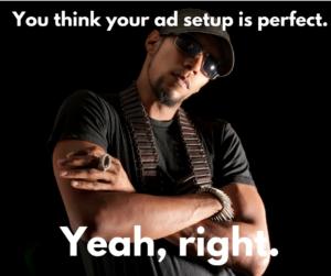 perfect ad setup